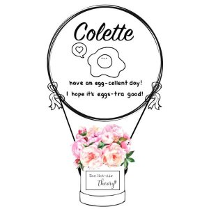 Have An Egg-cellent Day! I Hope It is Eggs-tra Good