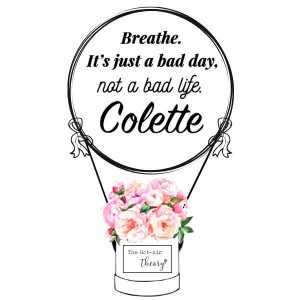 Breath. It's Just A Bad Day Not A Bad Life